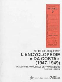 L'encyclopédie Da Costa (1947-1949) : d'acéphale au collège de pataphysique - Pierre-HenriKleiber