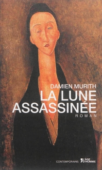 La lune assassinée - Damien Murith