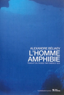 L'homme amphibie - Aleksandr RomanovitchBeliaev