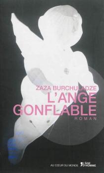 L'ange gonflable - ZazaBurchuladze