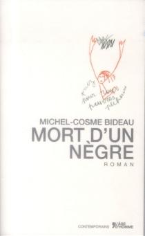 Mort d'un nègre - Michel-CosmeBideau