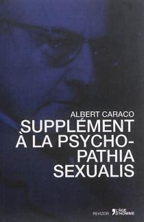 Supplément à la Psychopathia sexualis - AlbertCaraco