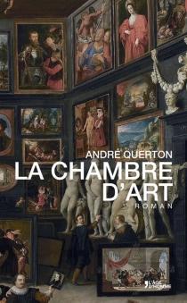 La chambre d'art - AndréQuerton