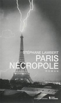Paris nécrople - StéphaneLambert
