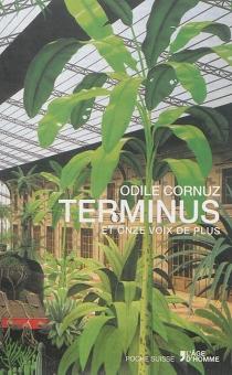 Terminus : et onze voix de plus - OdileCornuz