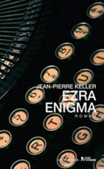 Ezra enigma - Jean-PierreKeller