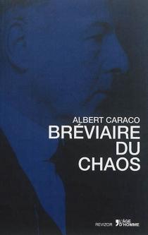 Bréviaire du chaos - AlbertCaraco