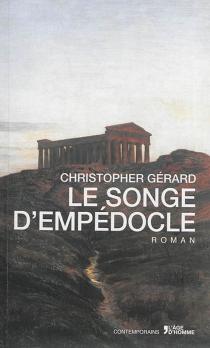 Le songe d'Empédocle - ChristopherGérard