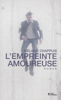 L'empreinte amoureuse - MélanieChappuis