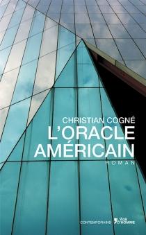 L'oracle américain - ChristianCogné