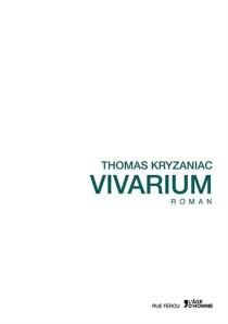 Vivarium - ThomasKryzaniac