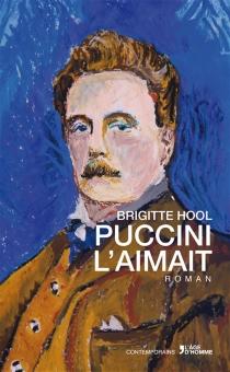 Puccini l'aimait - BrigitteHool