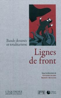 Lignes de front : bande dessinée et totalitarisme -