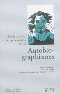 Autobio-graphismes : bande dessinée et représentation de soi -