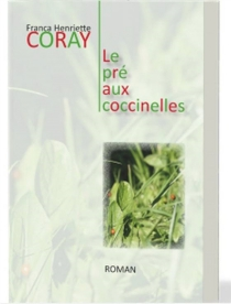 Le pré aux coccinelles - Franca HenrietteCoray
