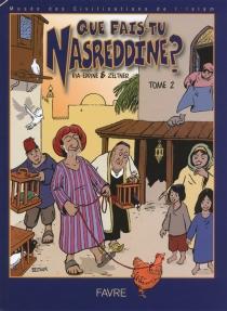 Que fais-tu, Nasreddine ? - KhaldounDia-Eddine