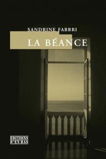 La béance - SandrineFabbri