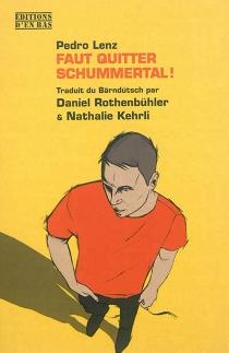 Faut quitter Schummertal ! - PedroLenz