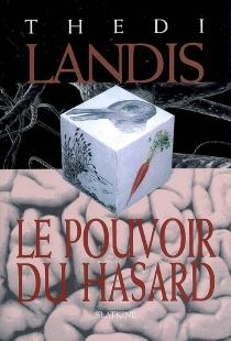 Le pouvoir du hasard : roman policier - ThediLandis