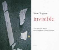Suivez le guide invisible - ÉtienneBarilier