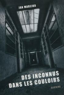 Des inconnus dans les couloirs - JanMarejko