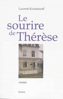 Le sourire de Thérèse - LaurentKoutaïssoff