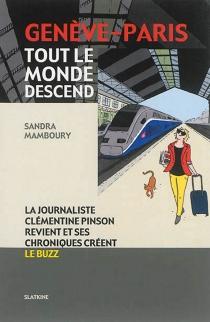 Genève-Paris, tout le monde descend : la journaliste Clémentine Pinson revient et ses chroniques créent le buzz - SandraMamboury