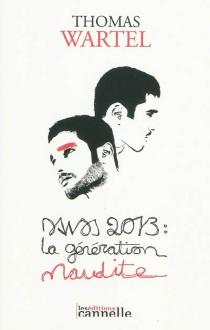 Davos 2013 : la génération maudite - ThomasWartel