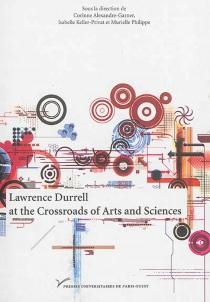 Lawrence Durrell at the crossroads of arts and sciences -