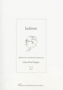 ludions : bulletin de la Société des lecteurs de Léon-Paul Fargue, n° 12 -