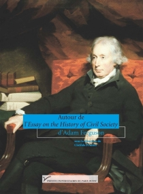 Autour de l'essai sur The history of society d'Adam Ferguson -