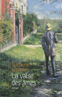La valse des âmes - GuillaumeSébastien