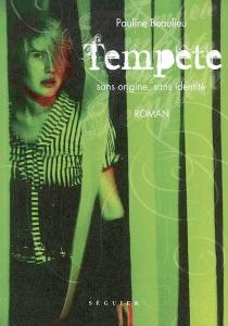 Tempête sans origine, sans identité - PaulineBeaulieu