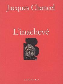 L'inachevé - JacquesChancel