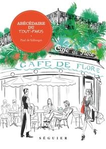 Abécédaire du Tout-Paris - Paul deVallonges
