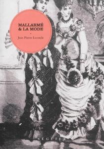 Mallarmé et la mode - Jean-PierreLecercle