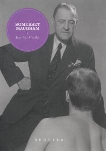 Somerset Maugham - Jean-PaulChaillet