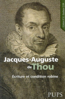 Jacques-Auguste de Thou (1553-1617) : écriture et condition robine -