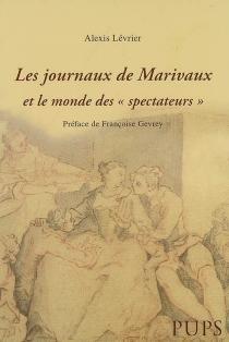 Les journaux de Marivaux et le monde des Spectateurs - AlexisLévrier