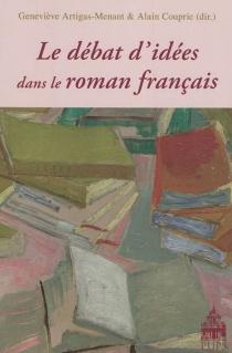 Le débat d'idées dans le roman français -