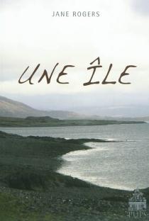 Une île - JaneRogers