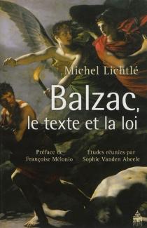 Balzac, le texte et la loi - MichelLichtlé