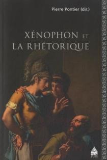 Xénophon et la rhétorique -