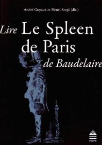 Lire Le Spleen de Paris de Baudelaire -