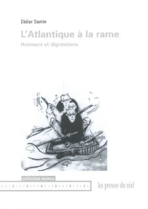 L'Atlantique à la rame : humeurs et digressions - DidierSemin