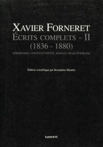 Ecrits complets - XavierForneret