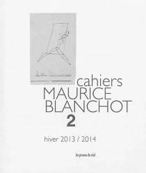 Cahiers Maurice Blanchot, n° 2 -