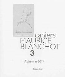 Cahiers Maurice Blanchot, n° 3 -
