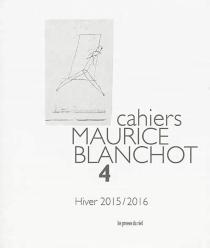 Cahiers Maurice Blanchot, n° 4 -
