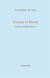Fortuny et Proust : Venise, les ballets russes - Guillermo deOsma